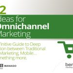 12 Ideas for Omnichannel Marketing [ebook]