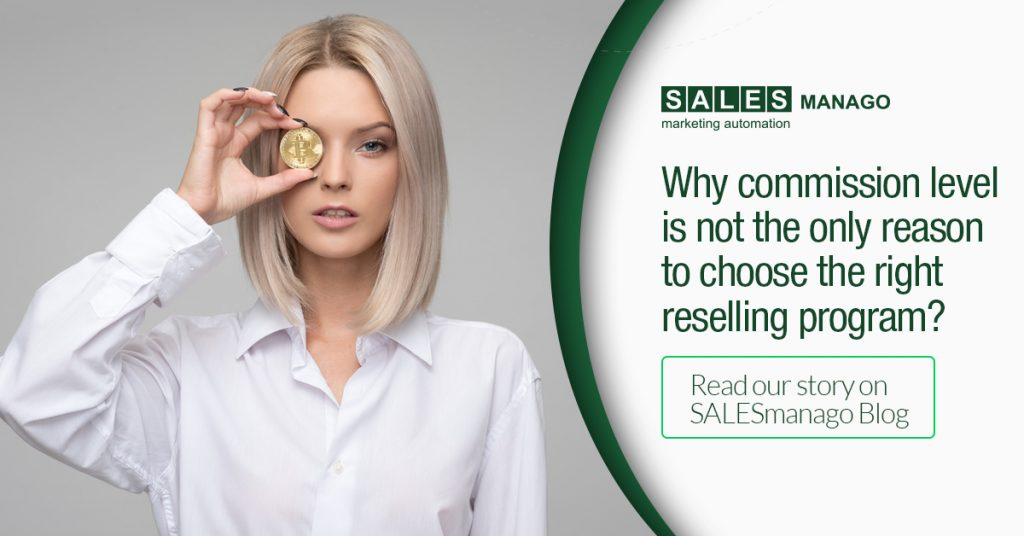 Why commission level is not the only reason to choose the right reselling program?